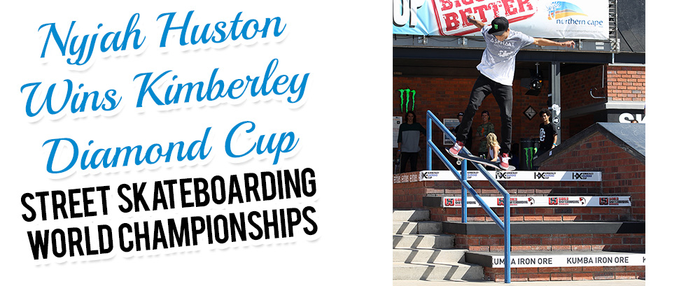 Nyjah Huston Wins Kimberley Diamond Cup Street Skateboarding World Championships