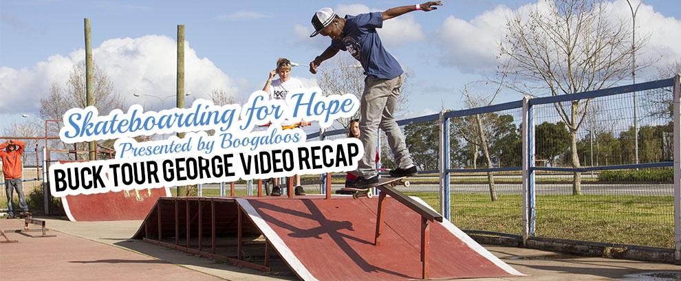 Skateboarding for Hope Buck Tour Video